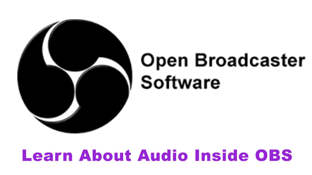OBS Studio – Audio Quality For Live Streams