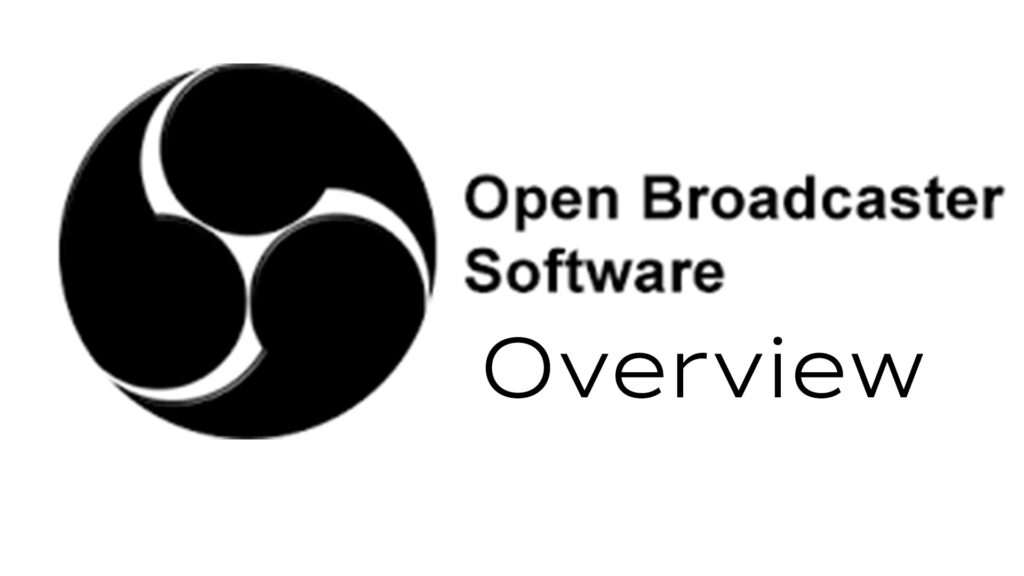 OBS Studio Overview